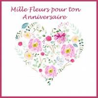 """Carte artisanale """"Mille Fleurs pour ton anniversaire"""""""