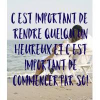 """Carte citation Bonheur:"""" C'est Important de rendre quelqu'un heureux et c'est Important de commencer par soi"""""""