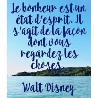 """Carte citation Bonheur:"""" Le bonheur est un état d'esprit. Il s'agit de la façon dont vous regardez les choses"""". Walt Disney"""