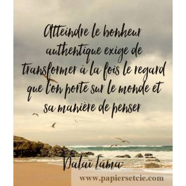 """Carte citation Bonheur: """"Atteindre le bonheur authentique exige de transformer à la fois le regard""""..."""