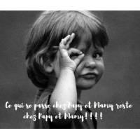 """Carte Enfants Noir et Blanc """"Ce qui se passe chez Papy et Mamy reste..."""""""