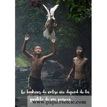"""Carte citation Bonheur: """"Le bonheur de votre vie dépend de la qualité de vos pensées."""""""
