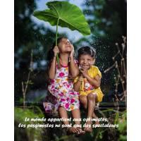 """Citation sur la Vie """"Le monde appartient aux optimistes, les pessimistes ne sont que des spectateurs"""""""