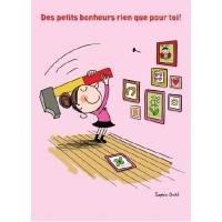 Carte Sophie Dollé Des petits bonheurs rien que pour toi