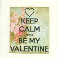 """Carte """"Keep Calm and Be my Valentine"""""""