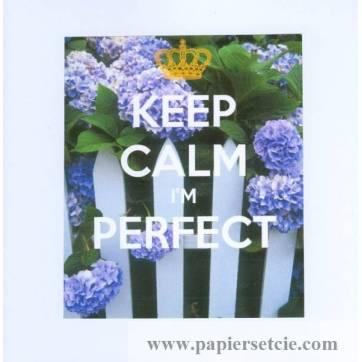 """Carte """"Keep Calm I'm perfect"""" Barrière Hortensias"""