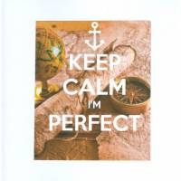 "Carte ""Keep Calm I'm perfect"" Marine"