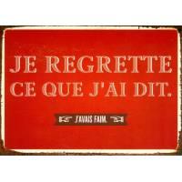 """Carte Humour Vintage  """"Je regrette ce que j'ai dit, j'avais faim"""""""