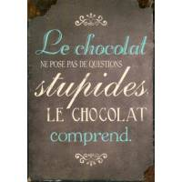 "Carte Citation Humour Vintage ""Le chocolat ne pose pas de questions stupides, le chocolat comprend"""