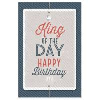 "Carte double ""King of the Day"" Happy Birthday"