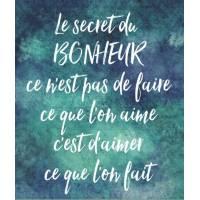 """Carte """"Le secret du Bonheur, ce n'est pas de faire..."""""""