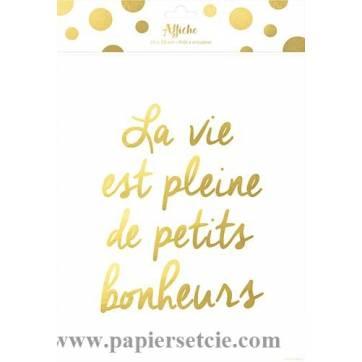 """Poster Affiche Citation  """"La vie est pleine de petits bonheurs"""""""