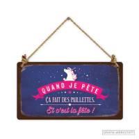 """Pancarte Panneau de Porte Humoristique """"Quand je pète, ça fait des paillettes.."""""""