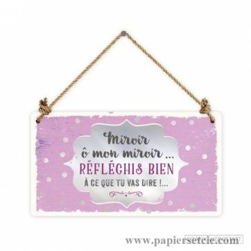 "Pancarte Panneau de Porte Humoristique ""Miroir ô mon miroir""..."