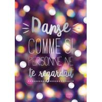 "Carte Citation ""Danse comme si personne ne te regardait"""