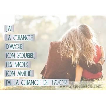"""Carte Citation """"J'ai la chance d'avoir ton sourire""""..."""