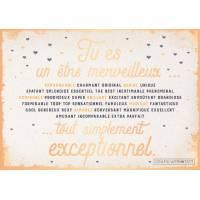 """Carte Citation """"Tu es un être merveilleux, tout simplement exceptionnel"""""""