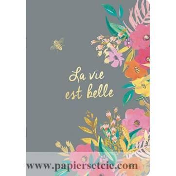 """Cahier A5 Louise Tiler fleuri """"La Vie est belle"""""""