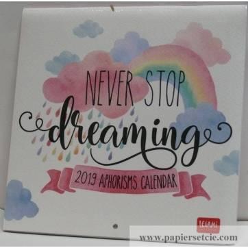 Calendrier 2019 LEGAMI 18x18 cm  Never Stop Dreaming